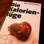 Hans-Ulrich Grimm, Die Kalorienlüge