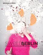 Sweet Berlin– die Stadt nascht!